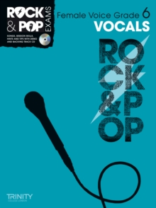 Trinity Rock & Pop Exams: Vocals Grade 6 (Female Voice), Mixed media product Book
