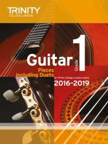 Guitar Exam Pieces Grade 1 2016-2019, Paperback Book