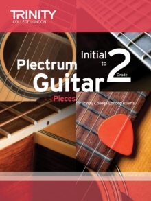 Plectrum Guitar Pieces Initial-Grade 2, Sheet music Book
