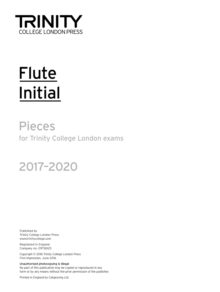 Trinity College London: Flute Exam Pieces Initial Grade 2017-2020 (part only), Sheet music Book