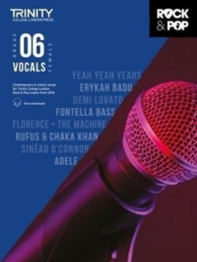 Trinity Rock & Pop 2018 Vocals Grade 6 (Female Voice), Sheet music Book