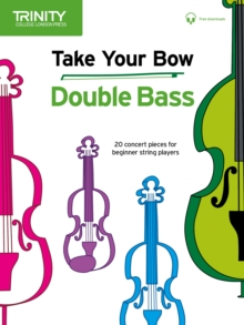 Take Your Bow: Double Bass, Sheet music Book