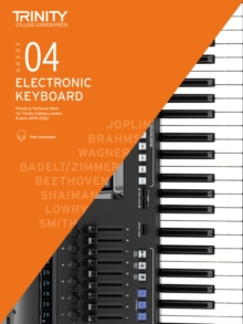 Trinity College London Electronic Keyboard Exam Pieces & Technical Work 2019-2022: Grade 4, Sheet music Book