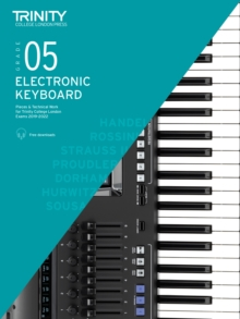 Trinity College London Electronic Keyboard Exam Pieces & Technical Work 2019-2022: Grade 5, Sheet music Book