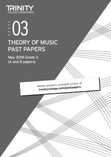 Trinity College London Theory of Music Past Papers (May 2018) Grade 3, Paperback / softback Book