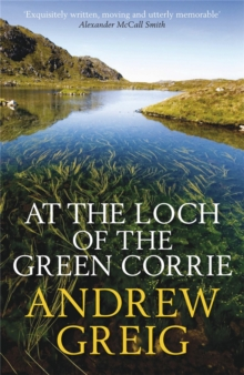 At the Loch of the Green Corrie, Paperback Book