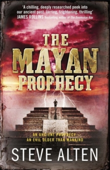 The Mayan Prophecy : from the author of The Meg - now a major film, Paperback / softback Book