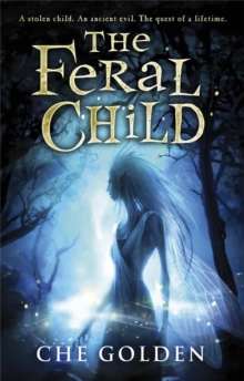 The Feral Child Series: The Feral Child : Book 1, Paperback / softback Book
