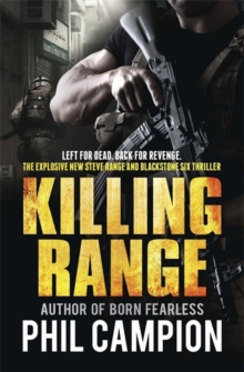 Killing Range : Left for Dead. Back for Revenge., Paperback Book