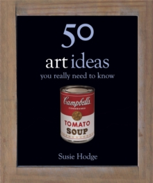 50 Art Ideas : You Really Need to Know, Hardback Book