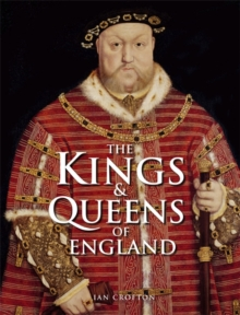 The Kings and Queens of England, Hardback Book