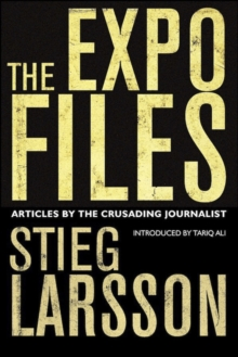 The Expo Files : Articles by the Crusading Journalist, EPUB eBook
