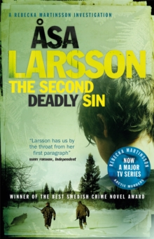 The Second Deadly Sin : A Rebecka Martinsson Investigation, Paperback Book
