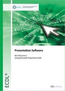 ECDL Presentation Software Using PowerPoint 2010 (BCS ITQ Level 1), Spiral bound Book