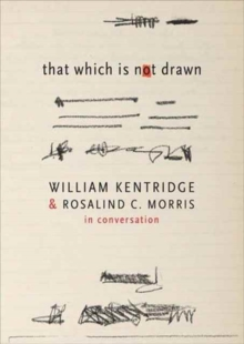 That Which is Not Drawn : Conversations, Paperback / softback Book