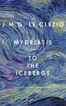 Mydriasis : Followed by 'to the Icebergs', Hardback Book