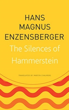 The Silences of Hammerstein, Paperback / softback Book