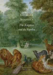 The Kingdom and the Garden, Hardback Book
