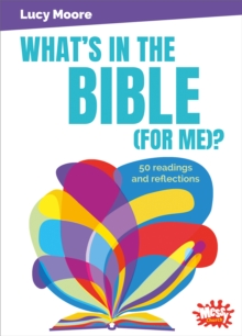 What's in the Bible (for me)? : 50 readings and reflections, Paperback / softback Book