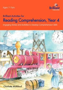 Brilliant Activities for Reading Comprehension, Year 4 : Engaging Stories and Activities to Develop Comprehension Skills, Paperback Book