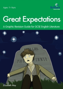 Great Expectations : A Graphic Revision Guide for GCSE English Literature, Paperback / softback Book