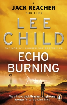 Echo Burning : (Jack Reacher 5), Paperback Book
