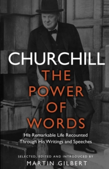 Churchill: The Power of Words, Paperback Book