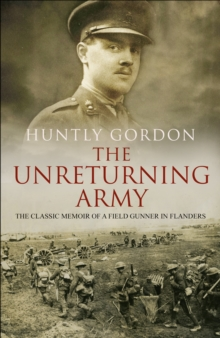 The Unreturning Army, Paperback / softback Book