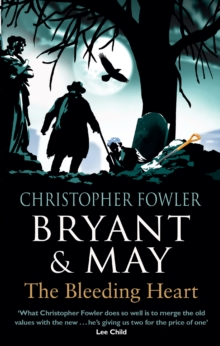 Bryant & May - The Bleeding Heart : (Bryant & May Book 11), Paperback Book