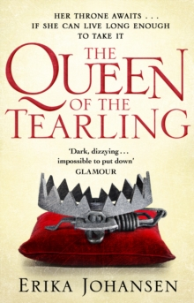 The Queen Of The Tearling : (The Tearling Trilogy 1), Paperback / softback Book