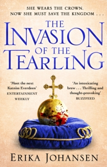 The Invasion of the Tearling : (The Tearling Trilogy 2), Paperback / softback Book