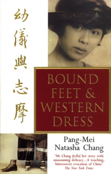 Bound Feet And Western Dress, Paperback / softback Book