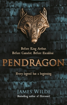 Pendragon : A Novel of the Dark Age, Paperback / softback Book