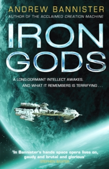 Iron Gods : (The Spin Trilogy 2), Paperback Book