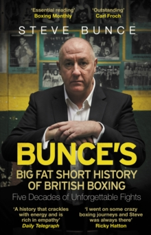 Bunce's Big Fat Short History of British Boxing, Paperback / softback Book