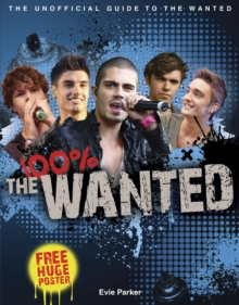 100% The Wanted:  The Unofficial Biography, Hardback Book