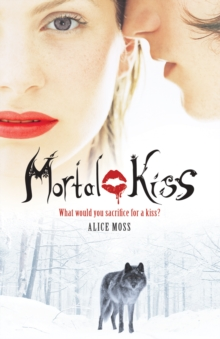 Mortal Kiss, Paperback Book