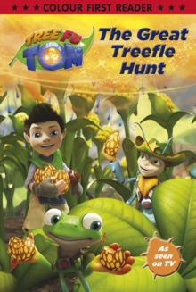 Tree Fu Tom: The Great Treefle Hunt : Colour First Reader, Paperback Book