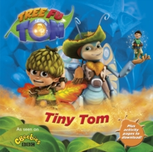 Tree Fu Tom: Tiny Tom, Paperback Book