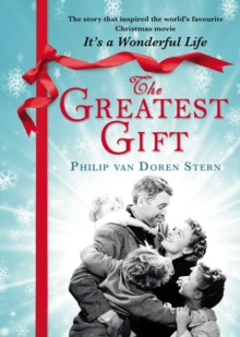 The Greatest Gift, Hardback Book