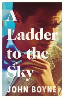 A Ladder to the Sky, Hardback Book