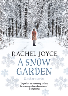A Snow Garden and Other Stories, Hardback Book