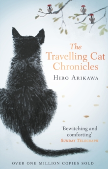 The Travelling Cat Chronicles, Paperback / softback Book