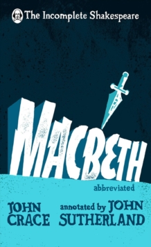 Incomplete Shakespeare: Macbeth, Hardback Book