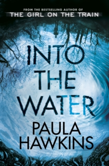 Into the Water : The Sunday Times Bestseller, Hardback Book