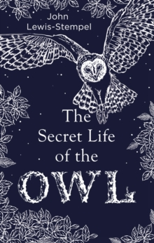 The Secret Life of the Owl, Hardback Book