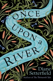 Once Upon a River, Hardback Book