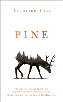 Pine : The spine-chilling Sunday Times bestseller, Hardback Book
