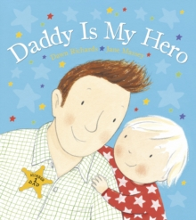 Daddy is My Hero, Board book Book