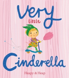 Very Little Cinderella, Hardback Book
